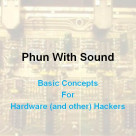 "dc501 ""Phun With Sound"" Talk"